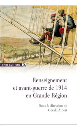 renseignement-et-avant-guerre-de-1914-en-grande-region-jpg