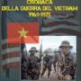 Cronaca della guerra del Vietnam, un libro di Alessandro Giorgi